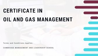 Certificate in Oil and Gas Management